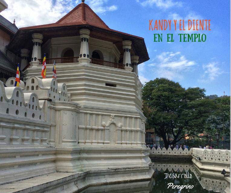 Kandy y el Diente en el Templo