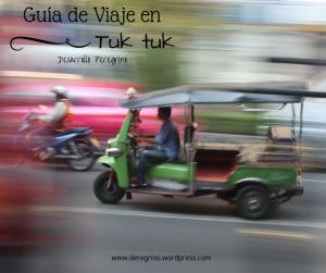 Guía de Viaje en Tuk Tuk