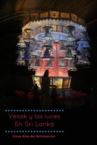 Vesak y las luces en Sri Lanka un artículo de Desarrollo Peregrino