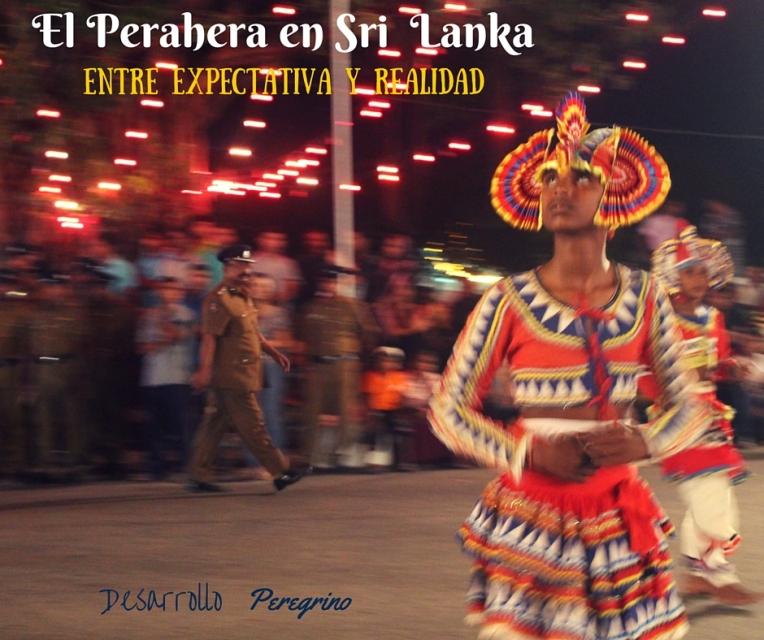 El Perahera en Sri Lanka