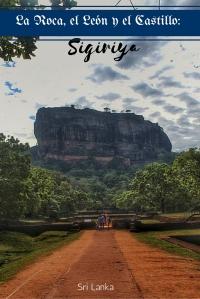 La roca, el león y el castillo_ Sigiriya